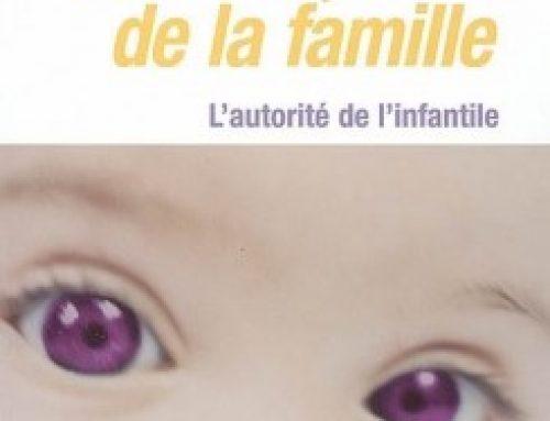 L'Enfant chef de la famille : L'autorité de l'infantile